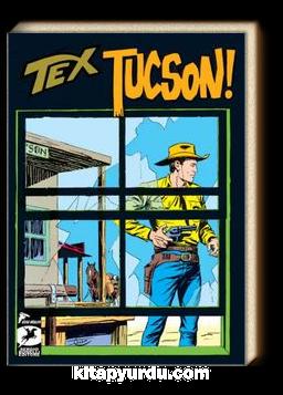 Tex Klasik Seri 22 / Tuscon - Silah Kaçakçıları