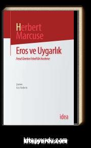 Eros Ve Uygarlık/ Freud Üzerine Felsefi Bir İnceleme