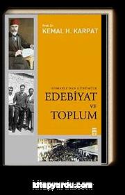 Edebiyat ve Toplum Osmanlı'dan Günümüze