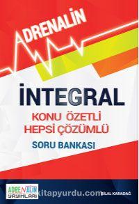 İntegral Konu Özetli Hepsi Çözümlü Soru Bankası - Bilal Karadağ pdf epub
