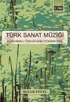 Türk Sanat Müziği & Açıklamalı Türler Bibliyografyası