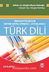 Türk Dili & Üniversiteler İçin Metne Dayalı Örnekli - Uygulamalı
