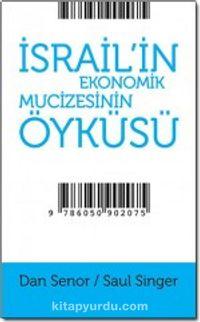 İsrail'in Ekonomik Mucizesinin Öyküsü