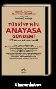 Türkiye'nin Anayasa Gündemi (27 Uzman 66 Soru-Yanıt)
