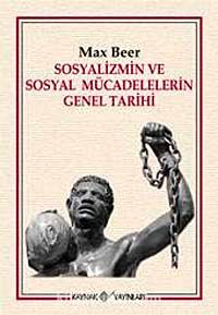 Sosyalizmin ve Sosyal Mücadelelerin Genel Tarihi - Max Beer pdf epub
