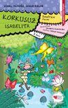 Korkusuz Isabelita / Güzel, Açıkgöz, Cesur Kızlar -5