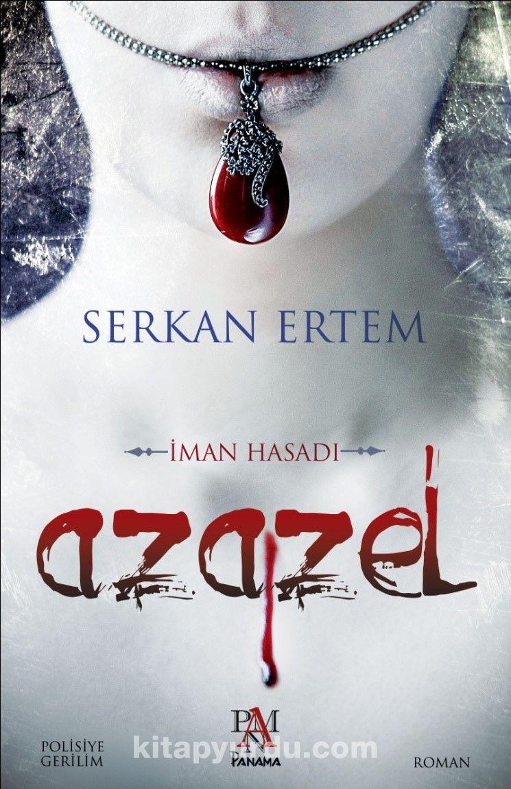 Azazel & İman Hasadı
