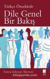 Türkçe Örneklerle Dile Genel Bir Bakış