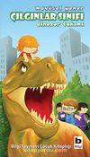 Çılgınlar Sınıfı 3 / Dinozor Takımı