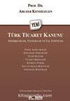 Türk Ticaret Kanunu & Değişiklikler, Yenilikler ve İlk Tespitler