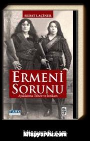 Ermeni Sorunu & Ayaklanma Tehcir ve İntikam