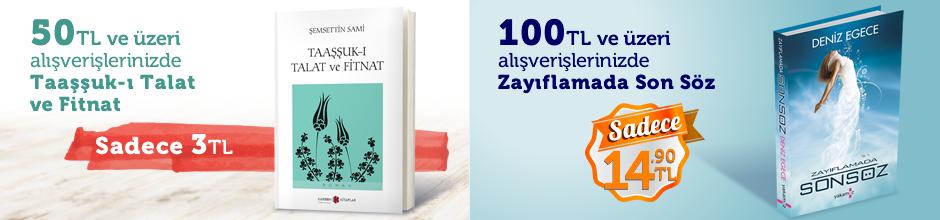 """50TL ve Üzeri Alışverişinize """" Taaşşuk-ı Talat ve Fitnat """" Sadece 3 TL"""