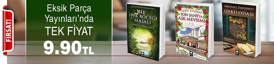 Eksik Parça Yayınları'nda Tek Fiyat 9,90 TL Kampanyası