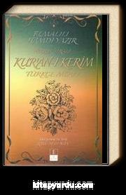 Nüzul Sıralı Kur'an-ı Kerim Türkçe Meali