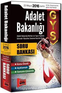 2016 GYS Adalet Bakanlığı Konu Özetli Açıklamalı Tamamı Çözümlü Soru Bankası