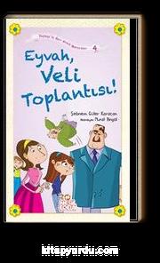Eyvah, Veli Toplantısı / Zeynep'in Aşırı Komik Maceraları -4