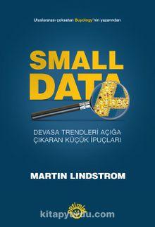 Small Data & Devasa Trendleri Açığa Çıkaran Küçük İpuçları