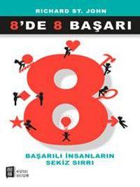8'de 8 BaşarıBaşarılı İnsanların Sekiz Sırrı