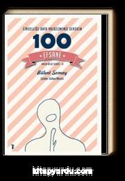 Cinselliğe Dair Vazgeçmemiz Gereken 100 Efsane