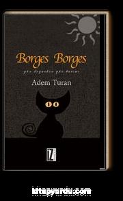 Borges Borges & Gün Doğarken Gün Batımı