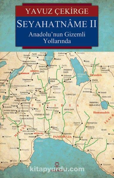 Seyahatname IIAnadolu'nun Gizemli Yollarında