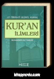 Kur'an İlimleri / Et - Tibyan Fi Ulumil Kuran
