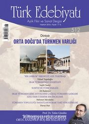 Türk Edebiyatı / Aylık Fikir ve Sanat Dergisi Sayı:512 Haziran 2016
