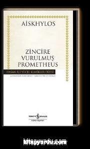 Zincire Vurulmuş Prometheus (Karton Kapak)