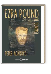 Ezra Pound ve Dünyası
