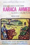Büyük Türk Akıncısı, Evliyası, Hekimi Karaca Ahmed Sultan Hazretleri (2-F-62)