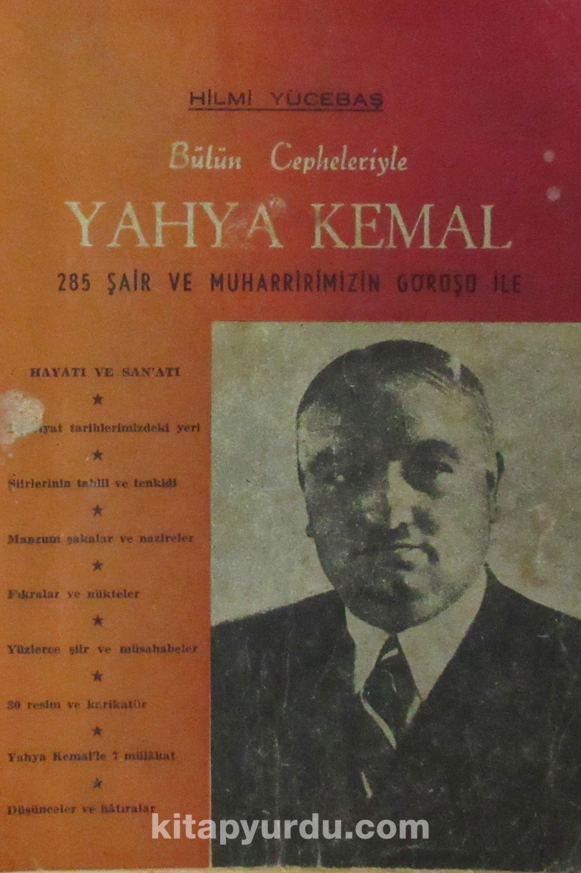 Bütün Cepheleriyle Yahya Kemal (2-A-33) - Hilmi Yücebaş pdf epub