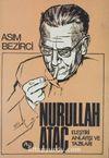 Nurullah Ataç Eleştiri Anlayışı ve Yazıları (2-B-34)