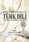 Üniversiteler İçin Türk Dili Yazılı ve Sözlü Anlatım / Levent Doğan