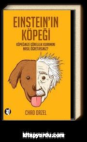 Einstein'ın Köpeği & Köpeğinize Görelilik Kuramını Nasıl Öğretirsiniz?