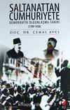 Saltanattan Cumhuriyete & Demokratik Olgunlaşma Tarihi (1789-1938)