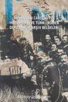 Dobrucalı Cavit Bey'in Hatıraları ve Türk-Romen Diplomatik Arşiv Belgeleri