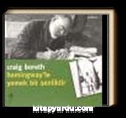Hemingway'le Yemek Bir Şenliktir