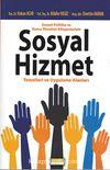 Sosyal Politika ve Kamu Yönetimi Bileşenleriyle Sosyal Hizmet Temelleri ve Uygulama Alanları