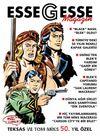 EsseGesse Magazin & Teksas ve Tom Miks 50. yıl Özel