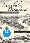 İstanbul Bitmeden & Tarihi Yarımada Gezi Rehberi