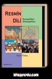 Resmin Dili & İkonografiden Göstergebilime