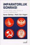 İmparatorluk Sonrası : Sovyetler Birliği ve Rus, Osmanlı ve Habsburg İmparatorlukları