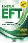 Enerji EFT (Dvd Ekli) & Yeni Nesil Duygusal Özgürleşme Teknikleri