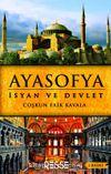 Ayasofya & İsyan ve Devlet