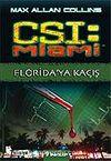 Florida'ya Kaçış / CSI Miami