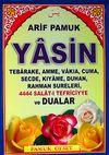 Yasin & Tebareke Amme Vakıa Cuma Secde Kıyame Duhan Rahman Sureleri 4444 Salat-ı Tefriciyye ve Dualar (Kod:YAS-077/P9)