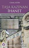 Taşa Kazınan İhanet & Ermeni İhanetinin Paris'teki Belgesi