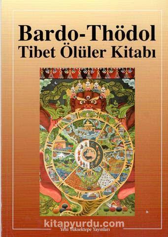 Bardo-Thödol Tibet Ölüler Kitabı