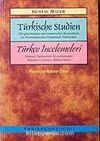 Türkçe İncelemeleri / Türkische Studien