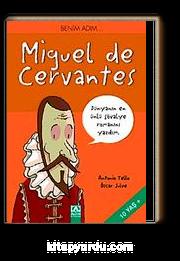 Benim Adım… Miguel de Cervantes